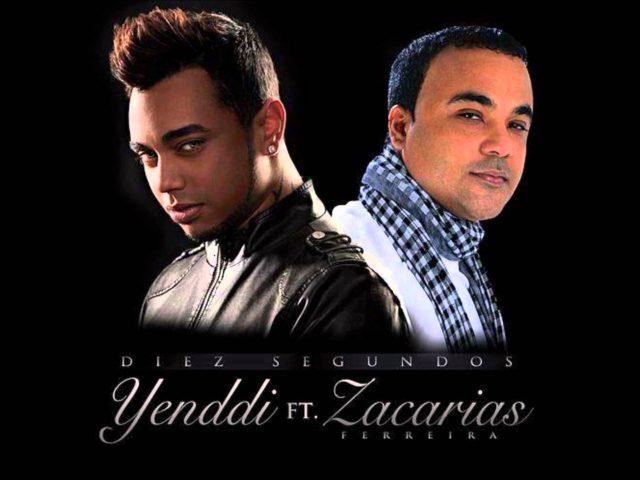 Zacarias Ferreira FT Yenddi-Diez Segundos 2016